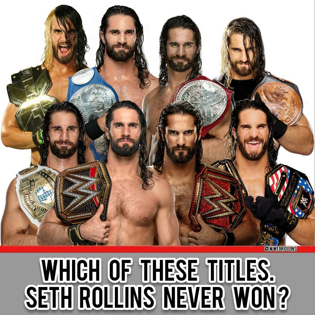 Easy Question about @WWERollins . Which of these titles #SethRollins Never won?....    Comment pic.twitter.com/mtTxvqSOK9  by Roman_the_WWE1