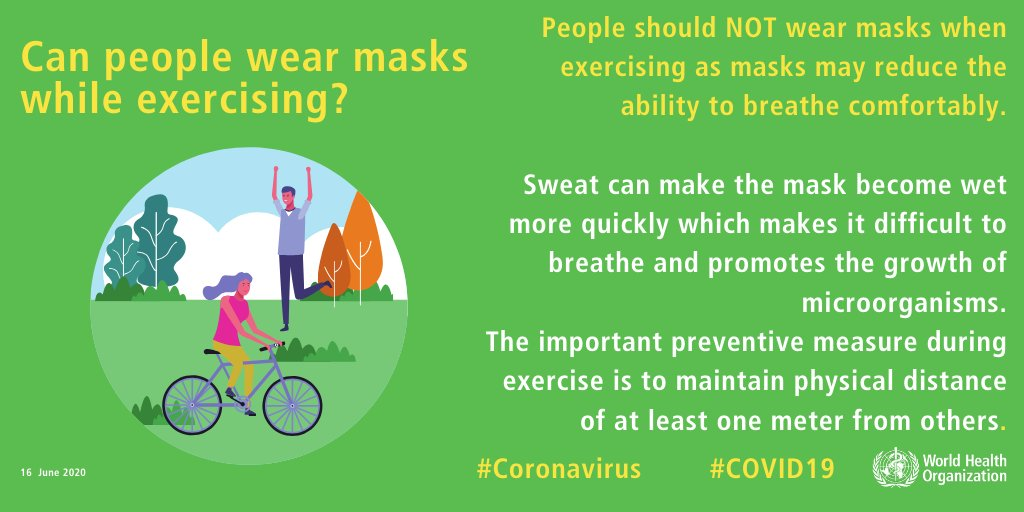 Q: Can people wear masks while exercising? A: People should NOT wear masks when exercising as masks may reduce the ability to breathe comfortably. More ➡️ bit.ly/COVID19Mythbus… #COVID19 #coronavirus #KnowTheFacts