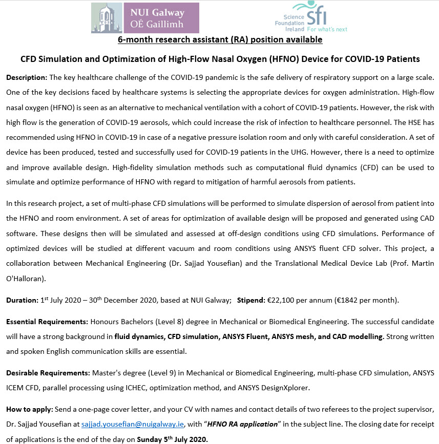 """An exciting Research Assistant opportunity is available on a  @scienceirel project on """"CFD simulation and optimization of high‐Flow nasal oxygen (HFNO) device for #COVID19 patients"""", at @MechEngNUIG, @nuigalway. See below for more info. @EnergyEngNUIG @Bio_Eng_NUIG https://t.co/j5kuOuaX6p"""
