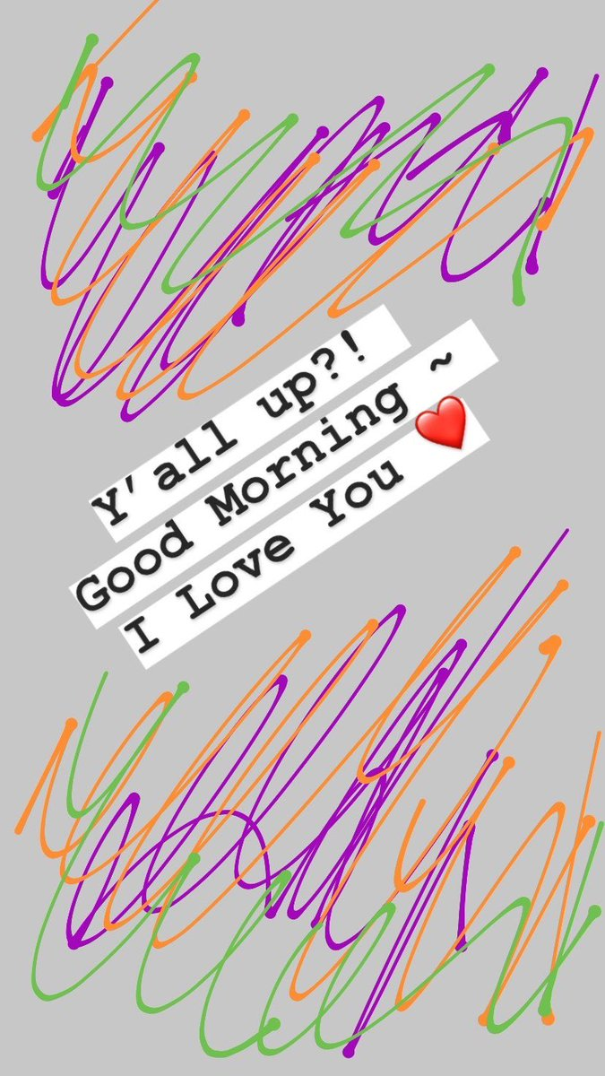 Y'all up?! Good Morning ~ #ILoveYou  pic.twitter.com/pxviwJEk51