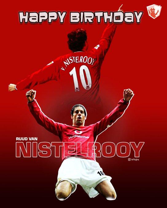 Happy Birthday to our former striker Ruud Van Nistelrooy