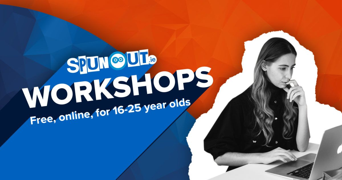 Spunout Ie On Twitter Sign Up Now Open For Spunout S July Workshops On Writing And Interview Skills These Workshops Are Free Online And Open To All 16 25 Year Olds Living In Ireland Https T Co 9ludhtymro