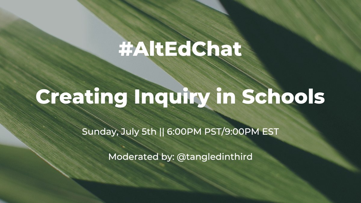 Mark on your calendars ladies and gents... I am moderating #AltEdChat this upcoming Sunday, July 5th at 6:00PM PST, 9:00PM EST! Please come support and join in this conversation, as this is my first moderated chat ever! #TwitterChat #FirstTimeForEverything #PLN