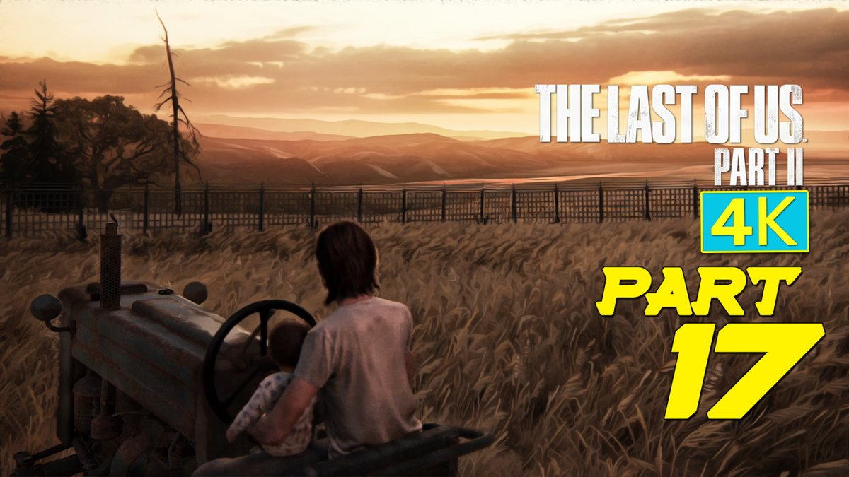 THE LAST OF US PART II Gameplay Walkthrough part 17 - [4K PS4 pro] https://youtu.be/kCMYEfXLrtw  #TheLastOfUsParteII   #TLOU2pic.twitter.com/x8IhGy5Cgo