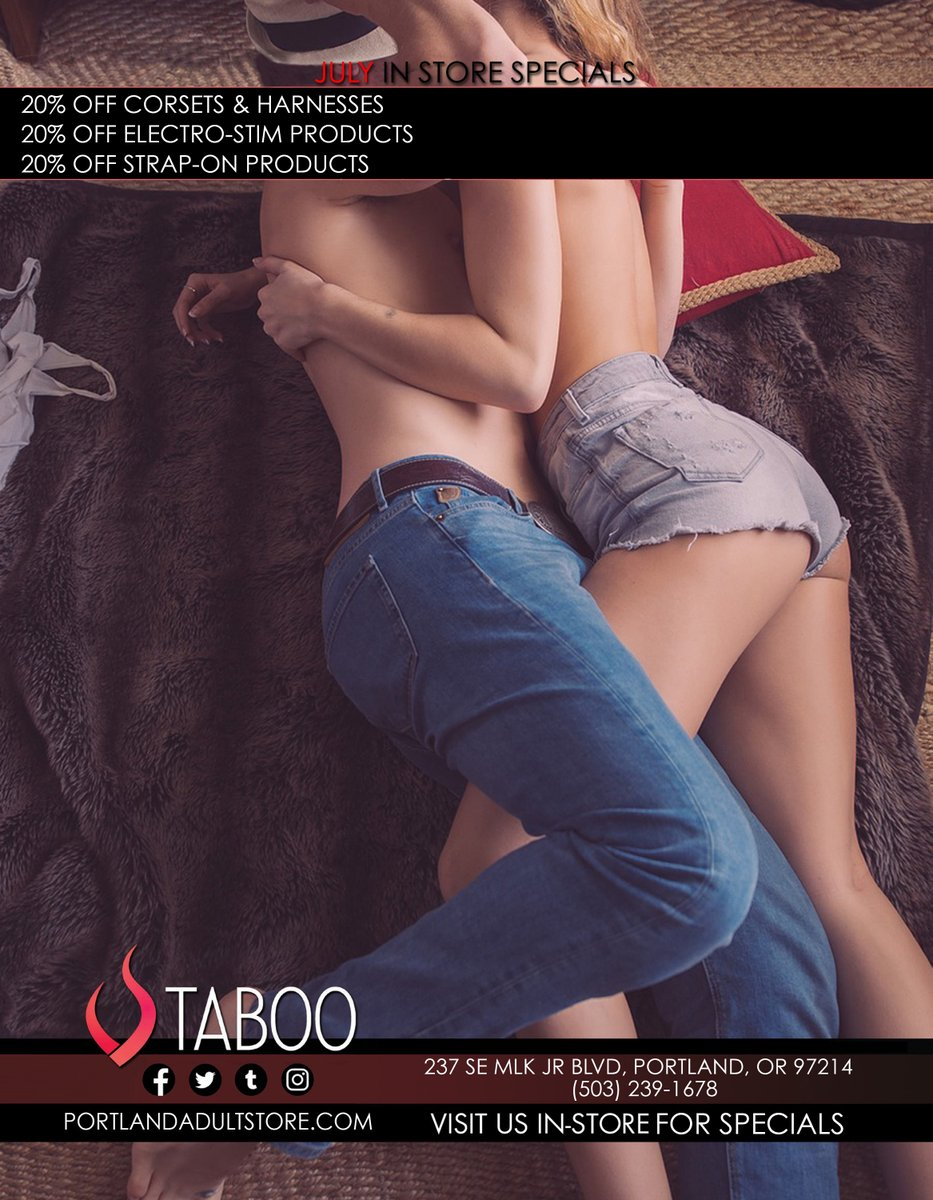 Taboo on MLK is here to kick ass in PDX for July! Check us out with 20% off ALL corsets, harnesses, electro-stim AND strap-on products! #taboomlk #portlandoregon #supportsmallbusiness #adultstore #open10toMidnightDaily  #pdxstrong #fuckcoronavirus #fuckcovid19 #BeNiceToEachOther pic.twitter.com/aIC2yWnH7B  by TabooVideoMLK