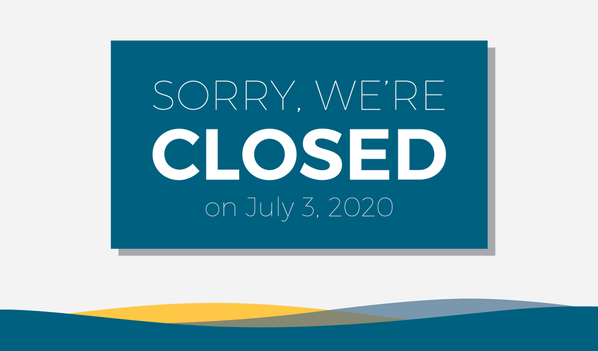 FYI: Nebraska State Government Offices will be closed on Friday, July 3, for Independence Day.