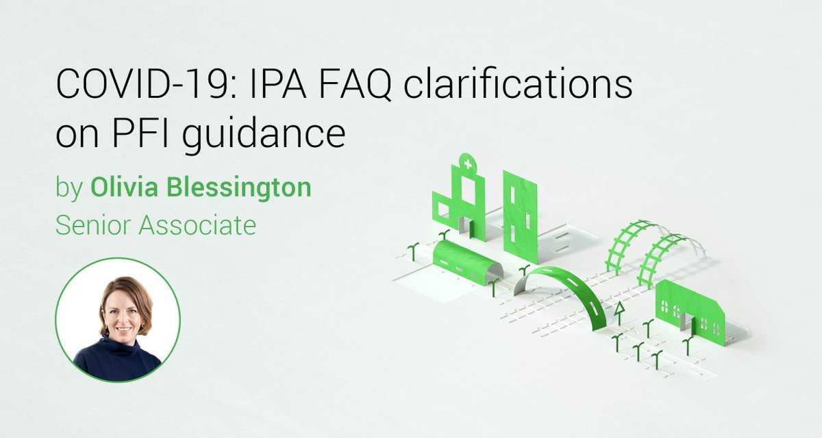 The Infrastructure and Projects Authority has issued clarifications in the form of FAQs, further to their previous guidance issued in April. Olivia Blessington discusses the key points to note. https://t.co/bIymsxdj76 https://t.co/QwPno6Ufsp