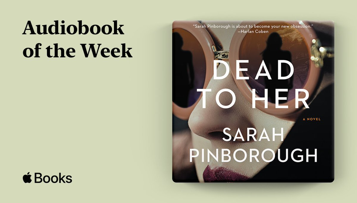 We're proud to say that DEAD TO HER, the twisty psychological thriller from @SarahPinborough, has been named #audiobookoftheweek by @AppleBooks !!! Get it for $3.99, this week only: https://t.co/zm4bmrqoDF https://t.co/YgIGdKpE2M