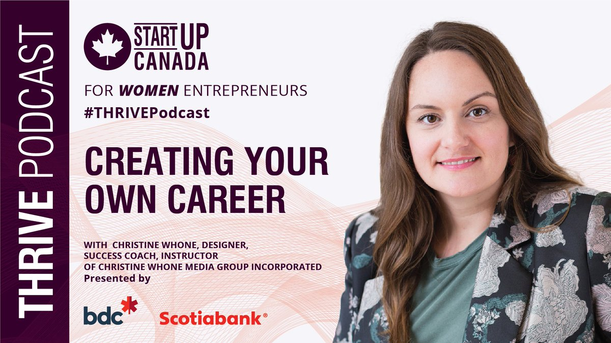 New #THRIVEPodcast sponsored by @bdc_ca and @scotiabank tomorrow at 10:00 am ET with special guest @christinewhone, Success Coach, Christine Whone Media Group Inc. – tune in at: https://t.co/PRF7dbWd3f https://t.co/Z84N4q3RrZ