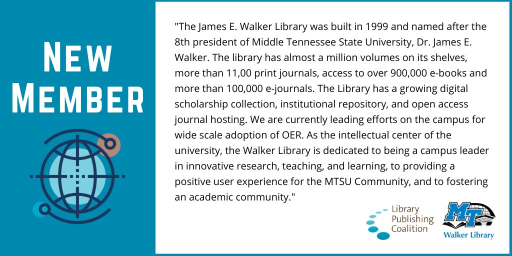 The @LibPubCoalition is delighted to announce our new member, @MTSUNews's James E. Walker Library. Welcome to the community! https://t.co/BpMr5ODKeX