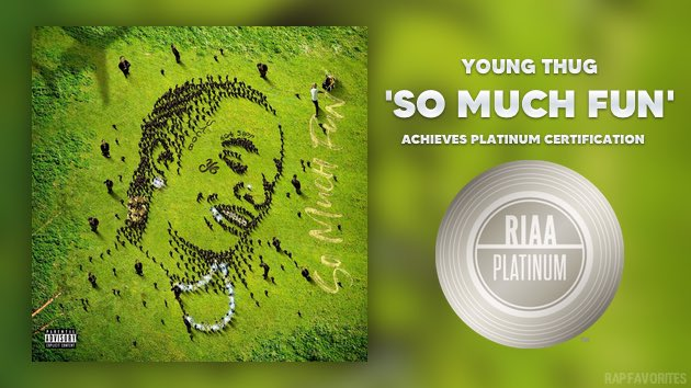 Young Thug's debut album So Much Fun is now certified platinum 💿