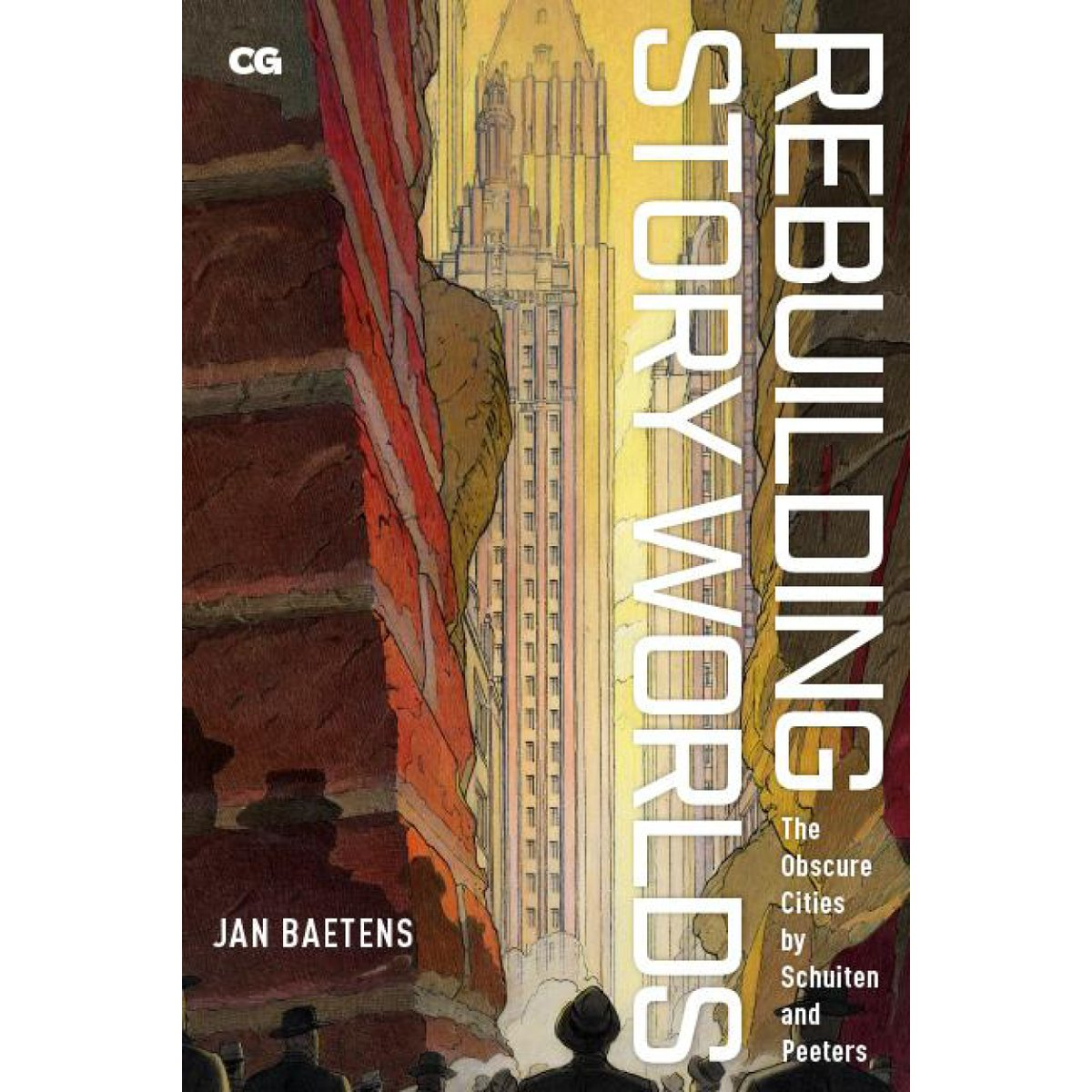 Out Now! Rebuilding Story Worlds: The Obscure Cities by Schuiten and Peeters by Jan Baetens #TheObscureCities #Comics #Architecture Get it here: https://t.co/BlsZACRXs3 https://t.co/nE52HgwG3Q