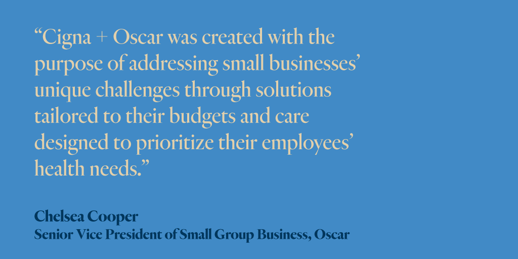 Cigna + Oscar brings together @Cigna's nationally recognized provider networks, and @OscarHealth's member-focused experience, to deliver small group health insurance that understands the unique needs of small businesses and their employees. https://t.co/Nme7uFQjIr #CignaOscar https://t.co/1sKCswQfn8