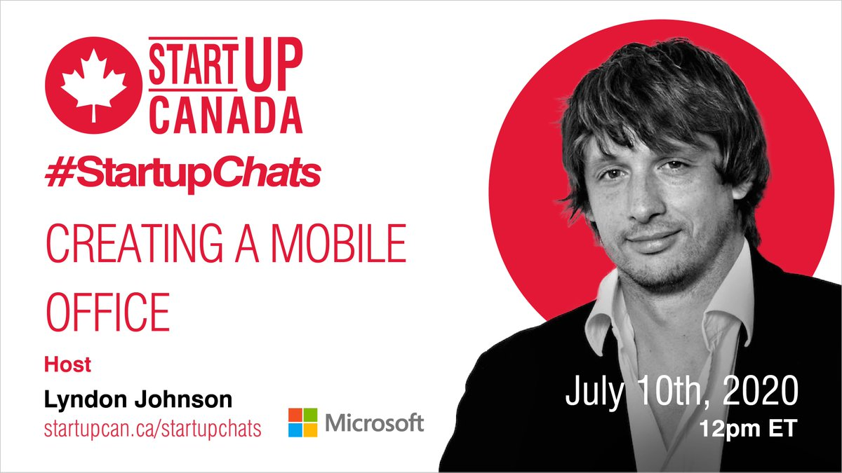Want to grow your business, share knowledge and network online? Join #StartupChats on July 10th at 12 pm ET with @msft_businessCA to learn about 'Creating a Mobile Office'! Register now at https://t.co/WJoTAXVmsC https://t.co/d8dwcGq7ZX