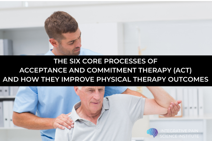 What are the 6 core processes of Acceptance and Commitment Therapy? How do they improve Physical Therapy outcomes?  https://t.co/2xN9MViSA2  #ReinventingPainCare #physicaltherapy #physio #physiotherapist #psychologicallyinformedphysicaltherapy #ACT #acceptanceandcommitmenttherapy https://t.co/b1uogp9jJ9