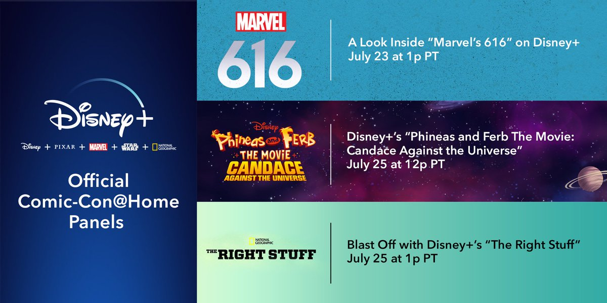 #ComicConAtHome is going to be out of this world! 🚀🙌 Join us this month for three #DisneyPlus panels, including @Marvel's 616, Phineas and Ferb The Movie: #CandaceAgainstTheUniverse, and #TheRightStuffSeries. https://t.co/v47H1pbchJ