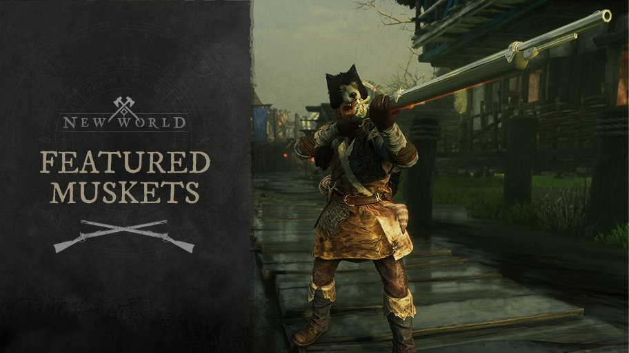 """New World on Twitter: """"🔫THE ARMORY - MUSKETS💥 Take a look at some of the  strongest Muskets available in-game! ⬇️Check the thread⬇️… """""""