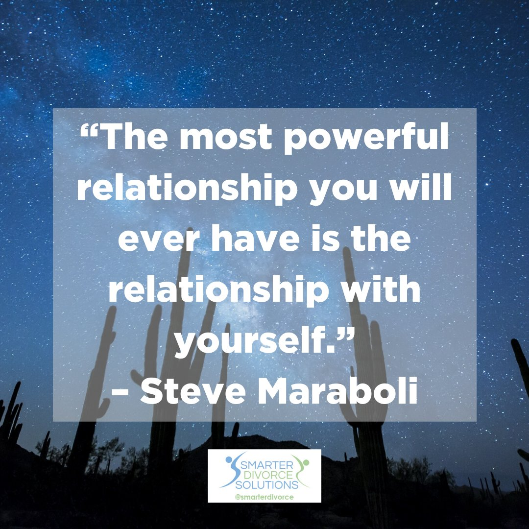 """""""The most powerful relationship you will ever have is there relationship with yourself."""" -Steve Maraboli #smarterdivorcesolutions #divorcedonedifferently #divorce #mediation #cdfa https://t.co/vJMhefXWMO"""