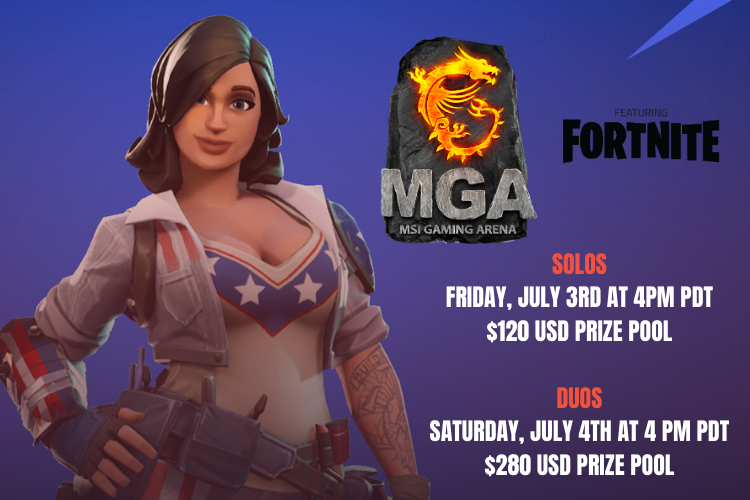 Celebrate 4th of July weekend with a lil' bit of #Fortnite solos on Friday and duos on Saturday! Sign-up before it's too late: https://t.co/KO8fpjOGFB @msiUSA https://t.co/ml6FGTGVQq