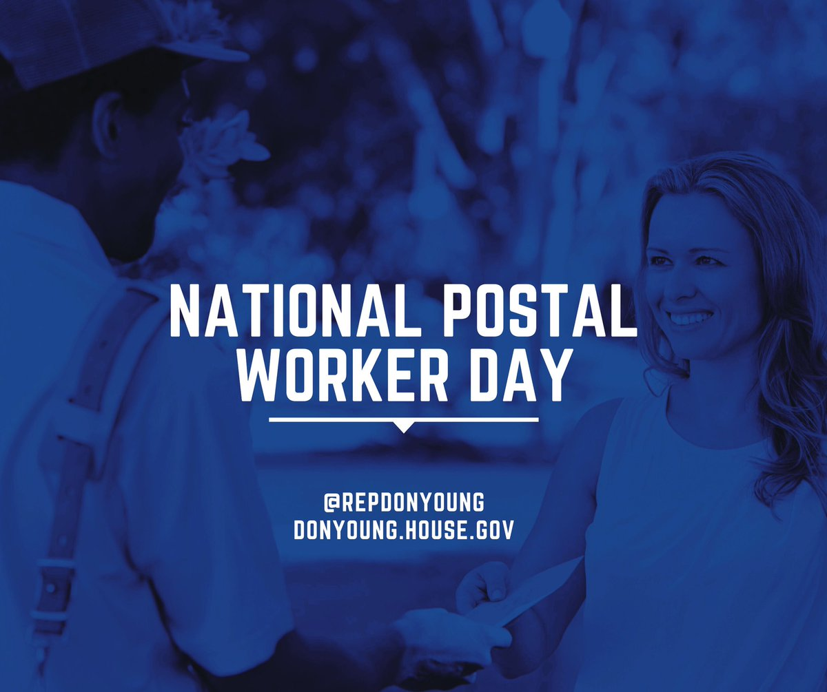 On #NationalPostalWorkerDay, we recognize the men and women of @USPS who work hard to keep us connected — in Alaska and across the country! https://t.co/Ja9X77LI3h
