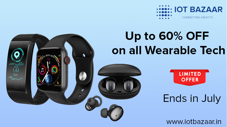 UP to 60% OFF - on Wearable Technology  Limited offer in Month of July Shop now Iot Bazaar #Iotbazaar_ind #WearableTech #SmartTechnology https://iotbazaar.in/pic.twitter.com/qyXt8yWt7C