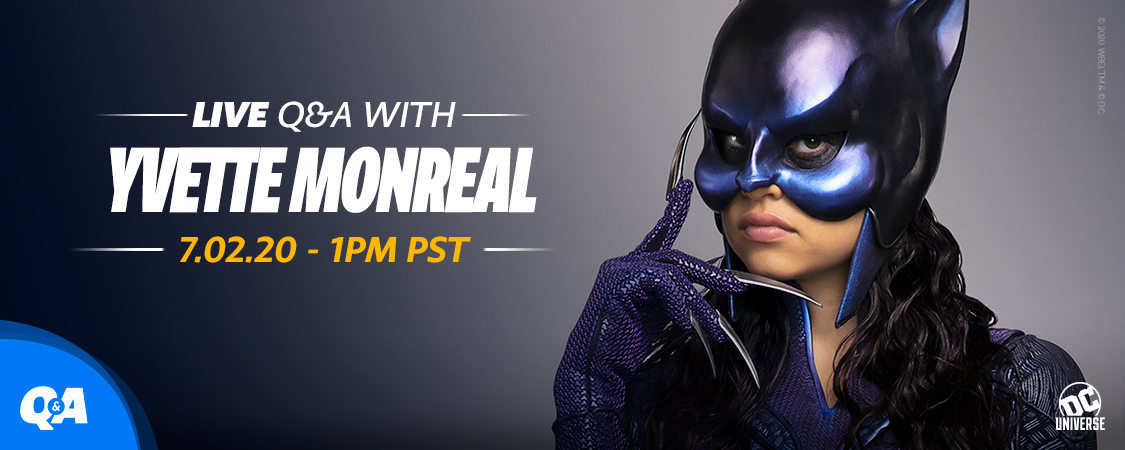 Sharpen those claws. Join us tomorrow, 7/2, at 1PM PT for a LIVE Q&A with #DCUSTARGIRL's Wildcat, @YvetteMonreal! Submit your questions here: https://t.co/sn9SgAPVaz https://t.co/3fOUQXavXJ