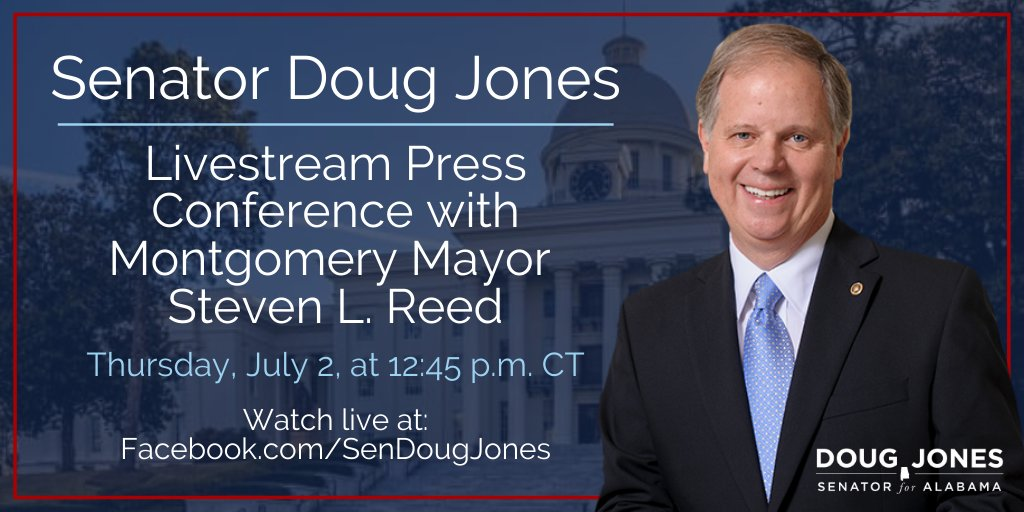 Tomorrow, July 2, join Montgomery Mayor @stevenlouisreed and me for a FB livestream at 12:45 p.m. CT where we will discuss Alabama COVID-19 updates and other news of the day. Join us live here: facebook.com/senatordougjon…