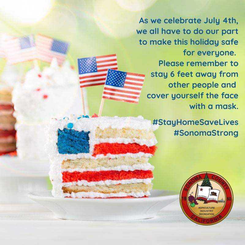 As we celebrate July 4th, we all have to do our part to make this holiday safe for everyone. Please remember to stay 6 feet away from other people and cover yourself the face with a mask. #StayHomeSaveLives #SonomaStrong https://t.co/Mv86heXXbc