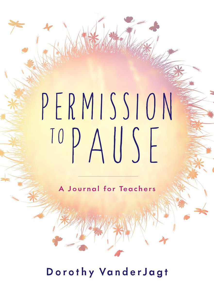 Permission to Pause: A Journal for Teachers. You deserve to Pause. buff.ly/2ATyiS6