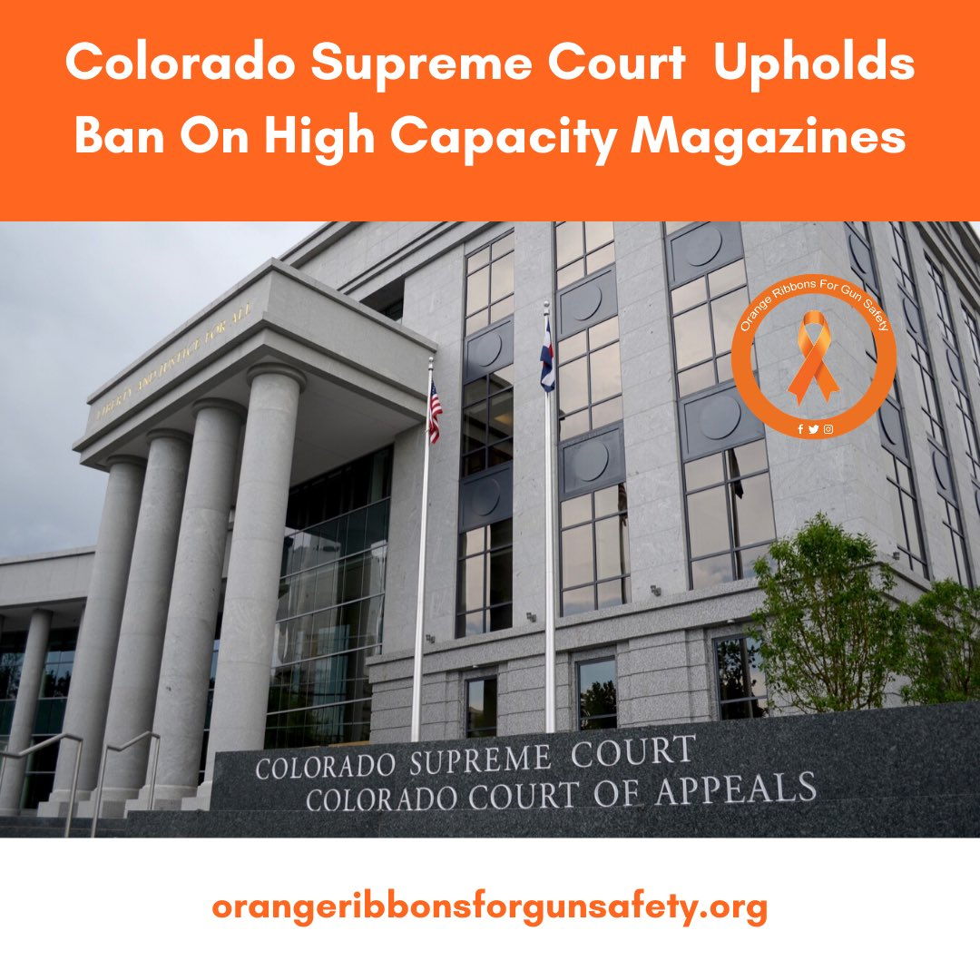 This week, the @CoSupremeCourt ruled to uphold the state's ban on large capacity magazines, HB13-1224, which was signed by then-Governor John @Hickenlooper in 2013. More at https://t.co/6ujQPbq9sb.    #OrangeRibbonsForGunSafety https://t.co/iDhhx4dTUY