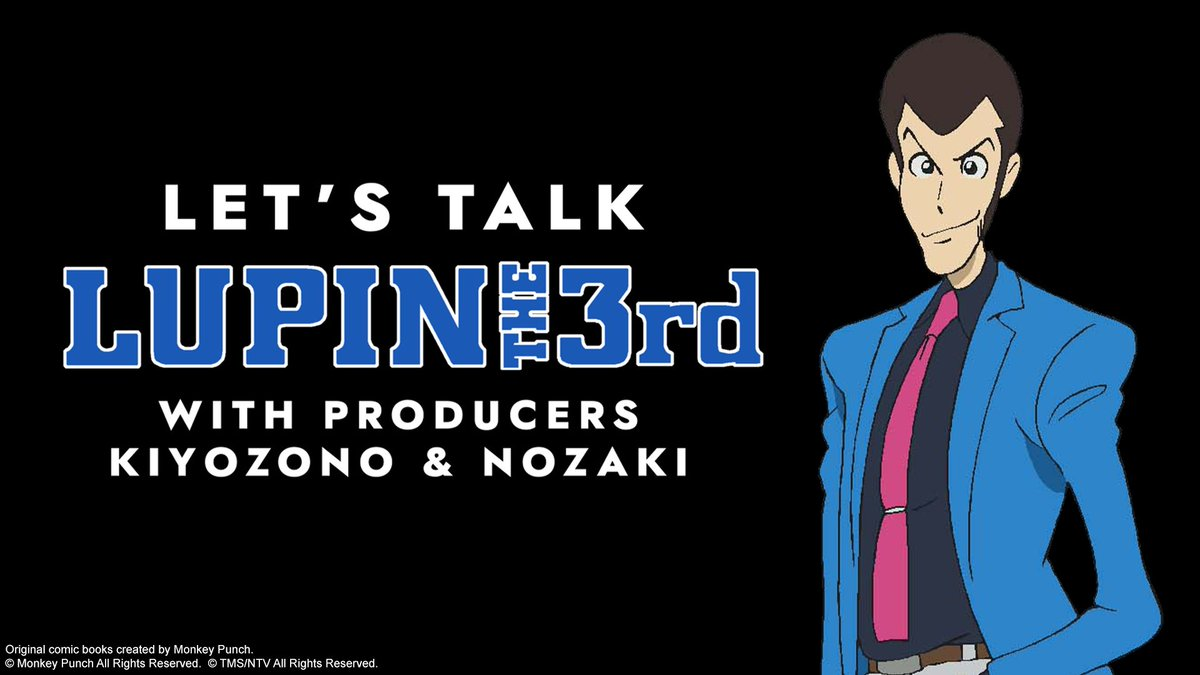 Hey Lupin fans! Tune in tomorrow at 7:20p PT/ 10:30p ET as Producers Kiyozono (LUPIN THE IIIRD) & Nozaki (PART 5) discuss all things Lupin at Anime Expo lite!   https://www. twitch.tv/animeexpo2    <br>http://pic.twitter.com/8VPblOt8nu