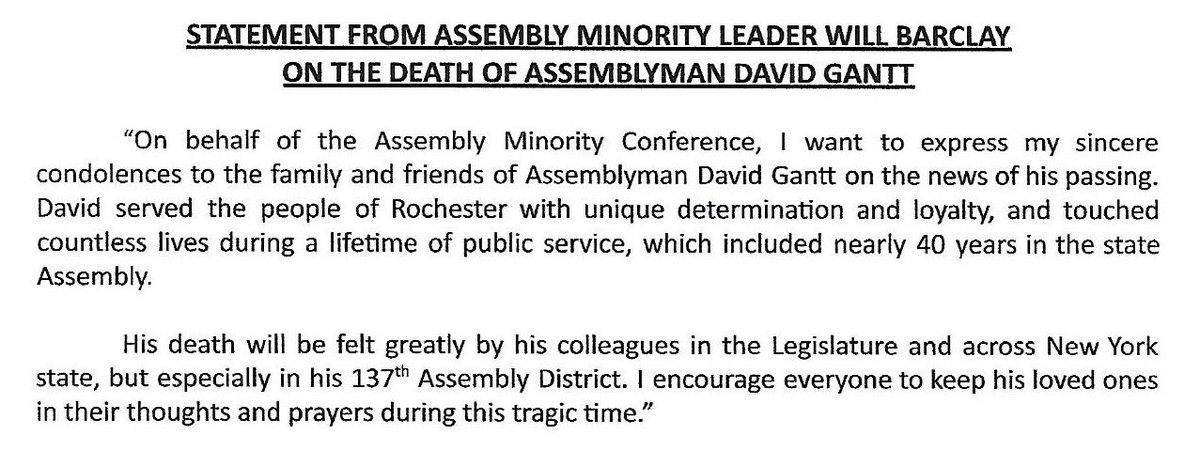 My sincere condolences go out to the family & friends of Assemblyman David Gantt.