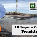 Image for the Tweet beginning: 10 Preguntas Frecuentes sobre Fracking