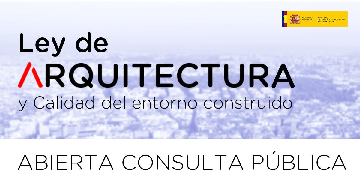Hasta el 31 de julio pueden presentarse aportaciones y comentarios al anteproyecto de Ley de Arquitectura y Calidad del Entorno Construido  El CSCAE, que promueve esta iniciativa desde hace años, confía en que cuente con el mayor consenso en esta fase  https://t.co/k7LtCkYE0r https://t.co/qhNjoj05ip