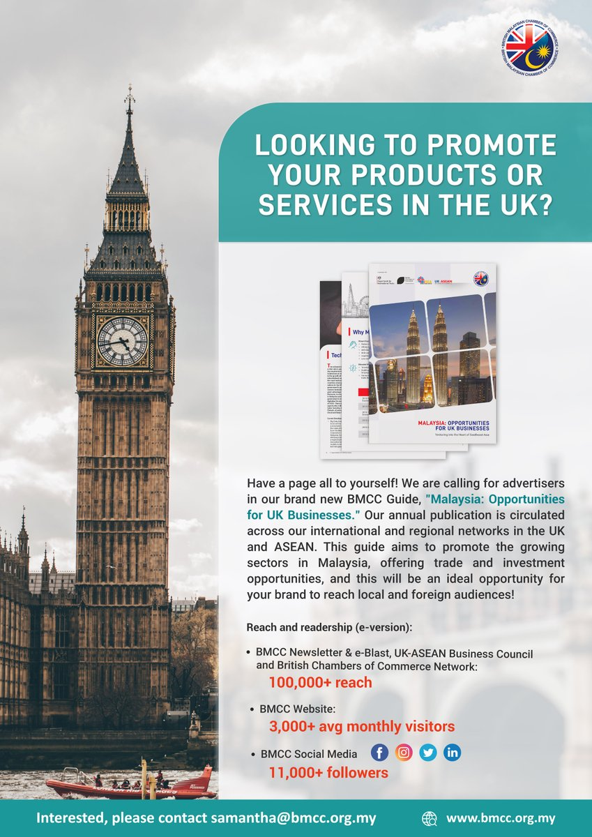 """Looking to promote your products or services to the UK?  Have a page all to yourself as the #BMCC is now calling for companies to come and advertise in our new guide - """"Malaysia: Opportunities for UK Businesses""""!  For more info, email - roufizah@bmcc.org.my / samantha@bmcc.org.my https://t.co/Y4WcUS8yUf"""
