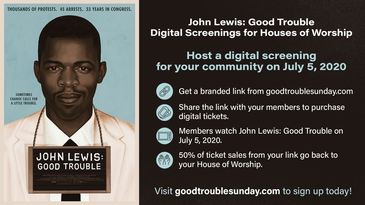Churches are invited to partner with @JohnLewisDoc: #GoodTrouble this weekend! Sign up now at  http:// goodtroublesunday.com      & get a branded link for your church. 50% of digital ticket sales will go back to your faith community.<br>http://pic.twitter.com/nvJtPigOBh