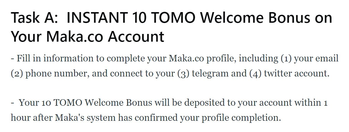 3/ After signing up to Maka.co using an invite link from another community member, remember to complete your profile for another 10 $TOMO #Maka