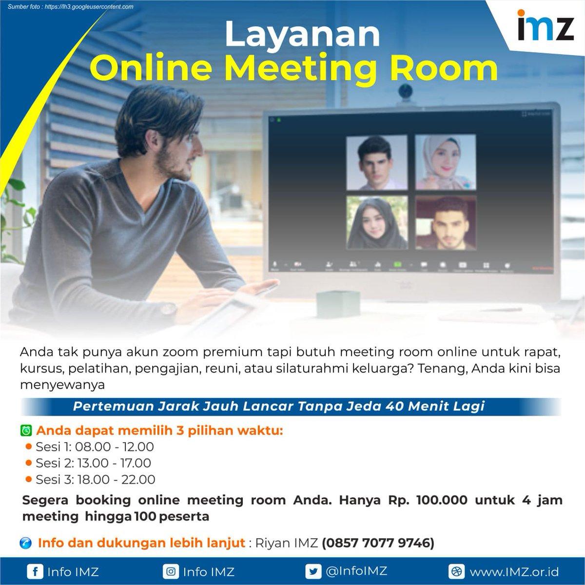 Layanan Penyewaan Online Meeting Room IMZ | Anda dapat memilih 3 pilihan waktu: Sesi 1,2 dan 3  *Info dan Support* Riyan IMZ https://t.co/fd474iEGap #onlinemeeting #videoconference #zoom https://t.co/Hjiix1wq7c