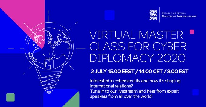 Happening today! ▶️#Estonian MFA will be hosting an open #masterclass on #cyberdiplomacy with expert speakers from all over the world. #Cyber #Cybersecurity LIVE from 14.00 CET. Agenda & more info: https://t.co/OGoF8lxdnb https://t.co/Z6Ocl92opI