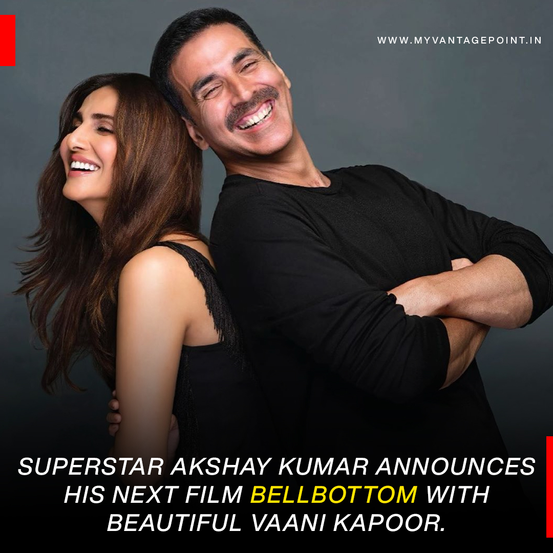 Superstar #AkshayKumar announces his next film #Bellbottom with beautiful #VaaniKapoor.  #MyVantagePoint #Bollywood #Movies #Film https://t.co/0IsdQnGalo