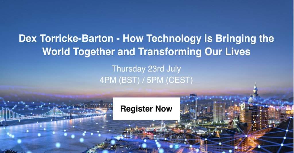 Don't miss hearing ''How Technology will Bring the World Together and Transform Our Lives'' by Dex Torricke-Barton, who will share his invaluable experience from Facebook, Google, and SpaceX. Join on 23 July at 4PM (BST). http://cs.co/6012GPy3A pic.twitter.com/yJ0kFrYeiU