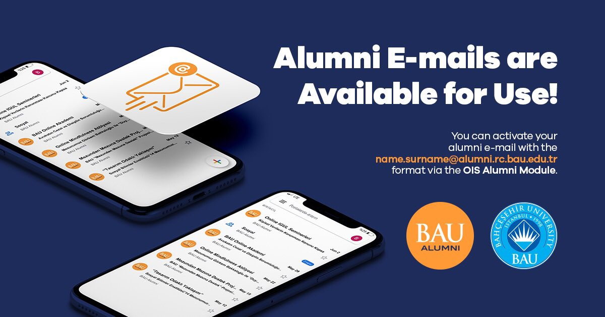 📢 Alumni E-mails Are Available for Use!  You can get your own mail adress, name.surname@alumni.bau.edu.tr by activating your formatted graduate e-mail via OIS Alumni Module, so that you can carry the prestigious brand value of our university in your e-mail address. 🤩 https://t.co/s1Ys3lVA9Y