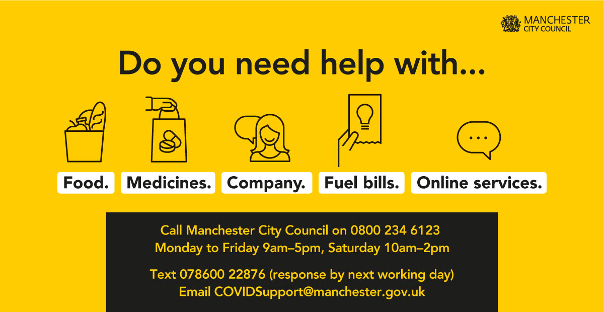 The opening times for Manchester's COVID-19 Community Response Hub are changing from Monday 5th July. It will be open Monday to Friday 9am-5pm & on Saturdays 10am-2pm. If you need help, call: 0800 234 6123 email: COVIDSupport@manchester.gov.uk or visit manchester.gov.uk/coronavirus