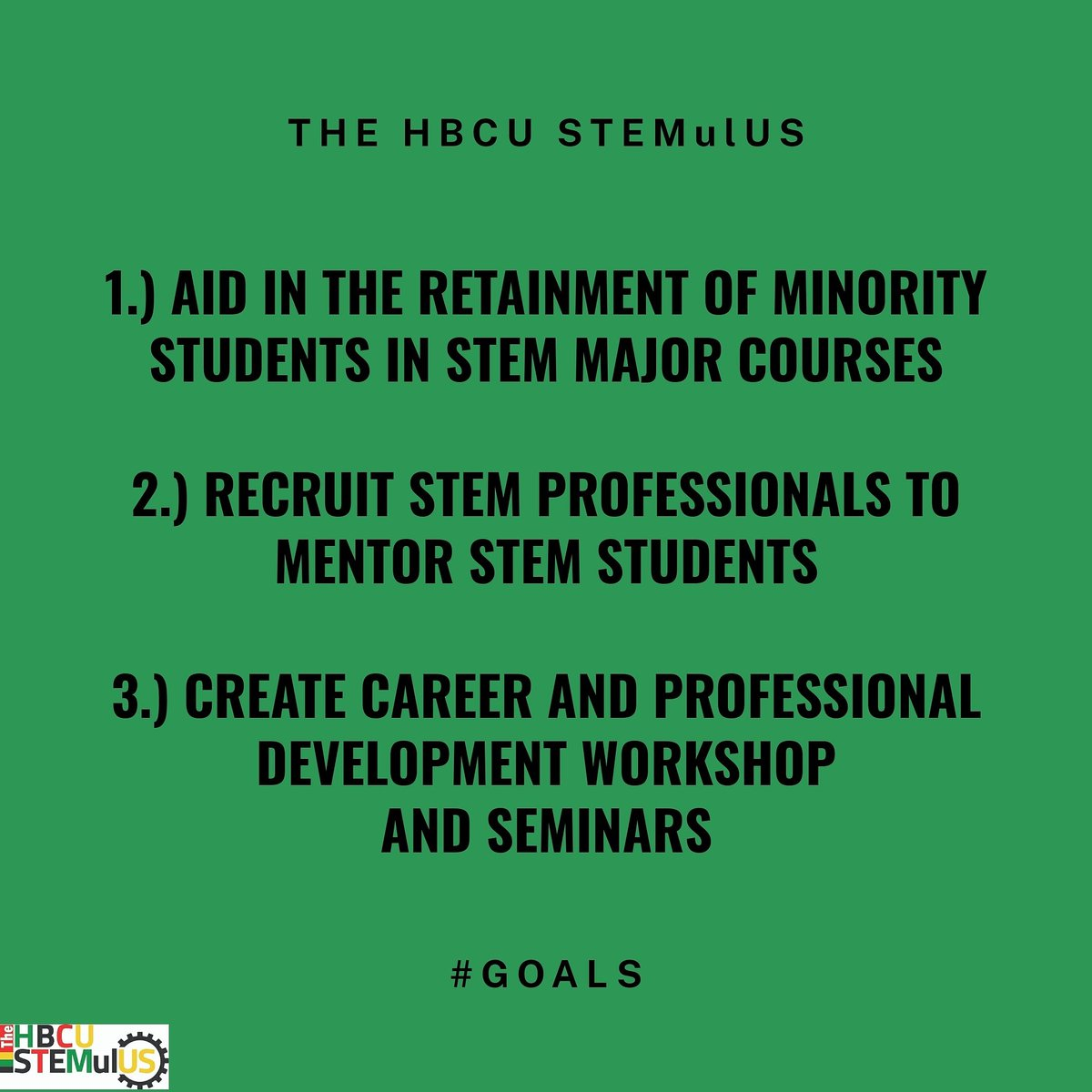 Our goals. --   #Goals #organization #stem #hbcustem #hbcualum #hbcupride #blackinstem #minoritiesinstem #womeninstem #meninstem #science #technology #engineering #math https://t.co/vvRXHUc9MV