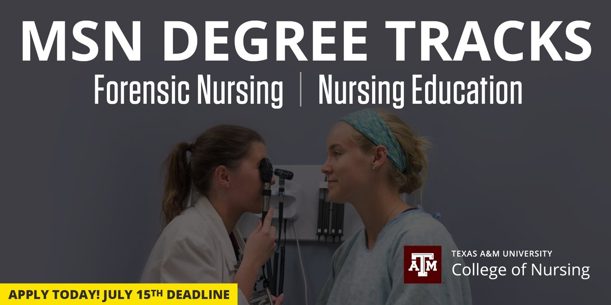 Texas A M Nursing On Twitter Advance Your Education Career Service To Others As A Tamunurse By Earning A Master Of Science In Nursing From Tamu Forensic Nurses Https T Co Fez5hr21it Nurse Educators Https T Co Enqbb3thc5 Nursingeducation
