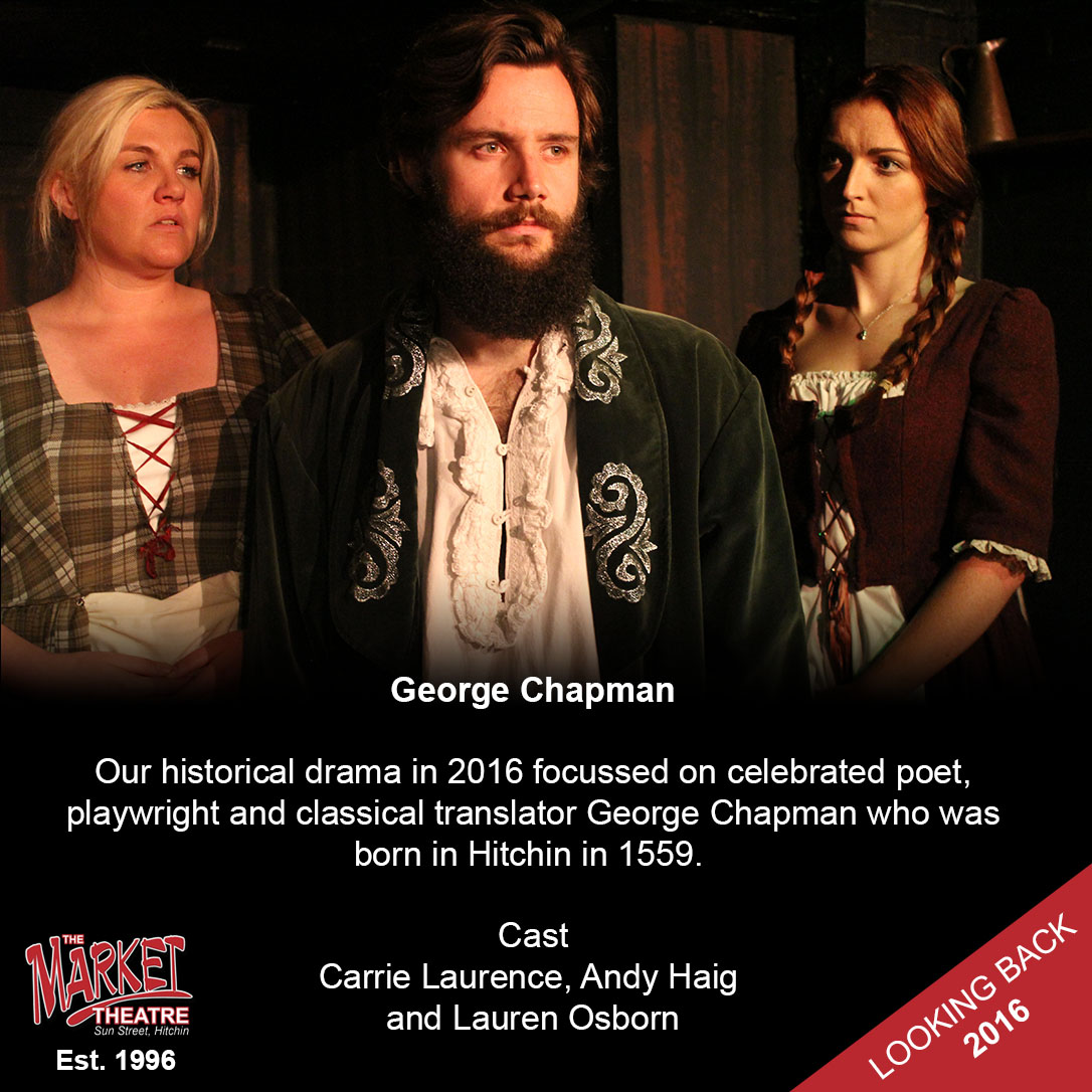 Our historical drama in 2016 focussed on celebrated poet, playwright and classical translator George Chapman who was born in Hitchin in 1559. #archives #lookingback #theatre #history https://t.co/h0qzzVeCdS
