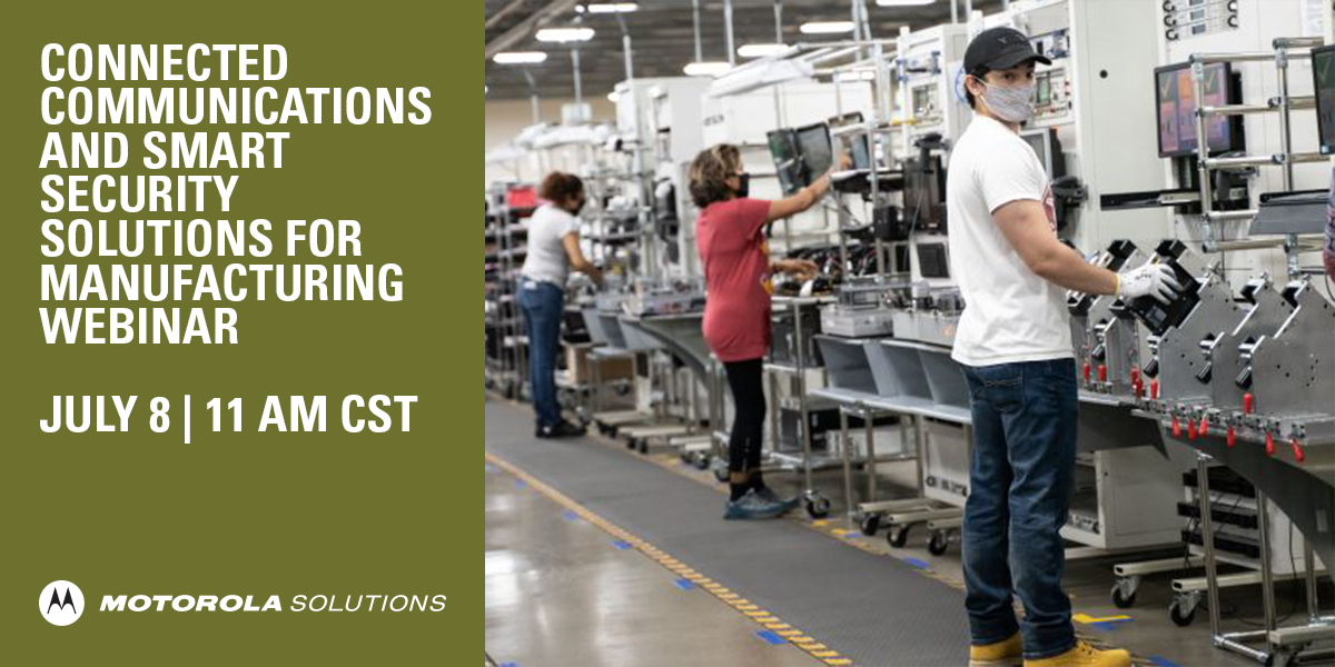 Make sure your manufacturing facilities maintain a safe and secure working environment while ensuring your operations remain productive. Register now for our Connected Communication and Smart Security Solutions for Manufacturing webinar on July 8: https://t.co/rCw5VpSeBI https://t.co/5qKB3KMXQf