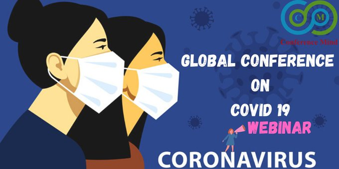 #Global Covid-19 2020 https://t.co/EaQNQN1fl5 team welcomes everyone worldwide to be a part of #WEBINAR: International #Web #Conference  #Covid-19 #Corona #Virus #Pandemic #OnlineConference #webinar #TrendingTopic #PopularConference #MedicalConferences #Elearning https://t.co/hRsbhirI8R
