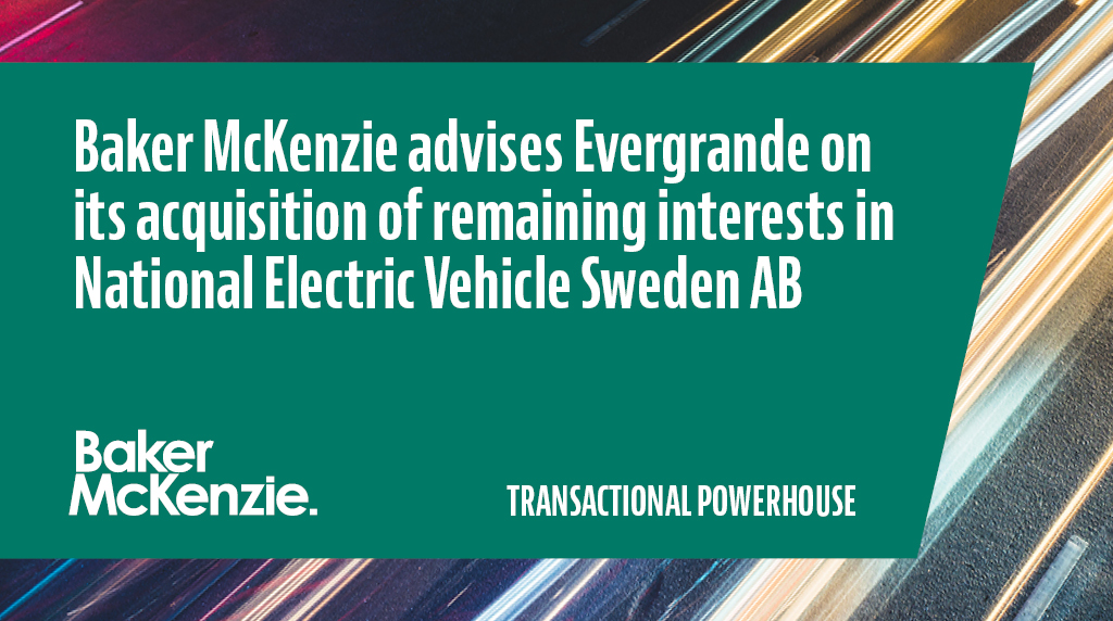 We have advised Evergrande Health Industry Group Limited on its acquisition of the remaining 17.6% stake in National Electric Vehicle Sweden AB for a total consideration of approximately USD 379 million #transactionalpowerhouse https://t.co/Jtqvv2V9t9 https://t.co/QGTj2ArdYE