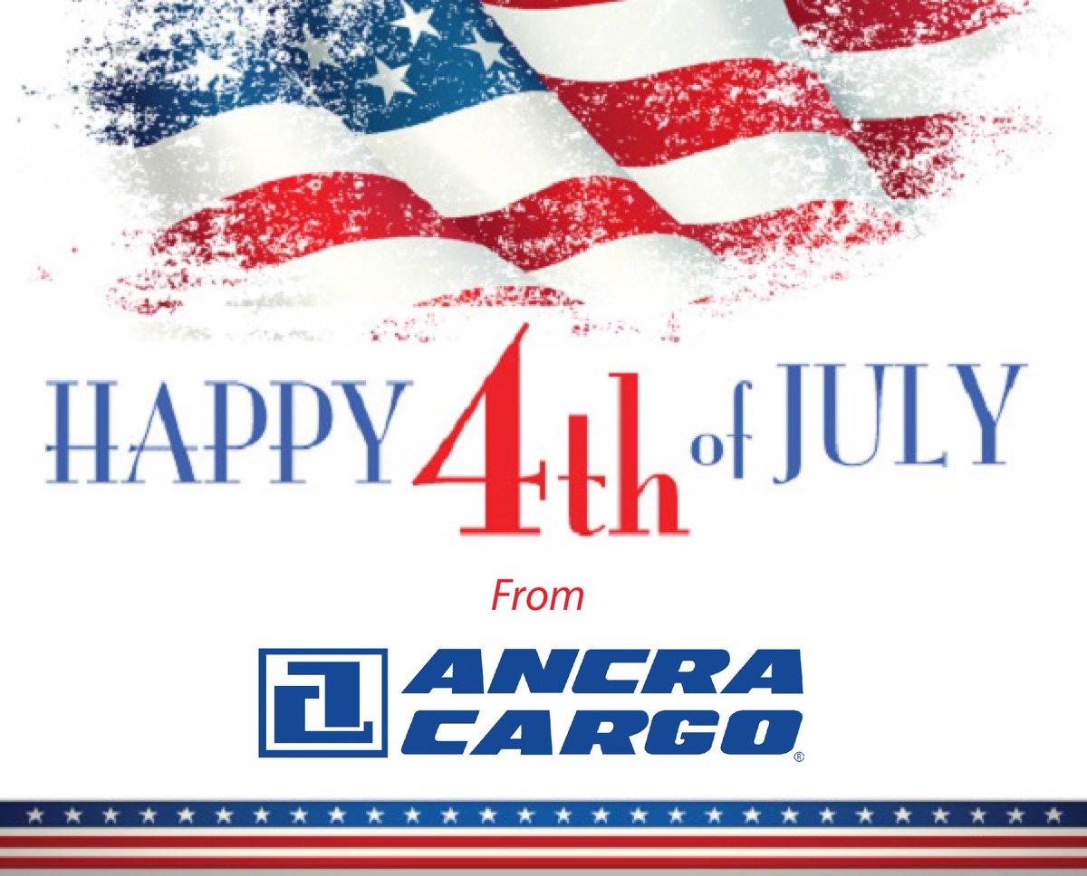 Ancra Cargo wishes you a safe and enjoyable 4th of July! 🇺🇸 https://t.co/Gz2NeeOnTh